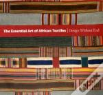 Essential Art Of African Textiles