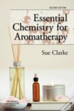 Wook.pt - Essential Chemistry For Aromatherapy