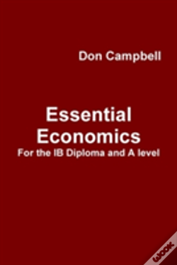 Wook.pt - Essential Economics For The Ib Diploma And A Level