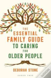 Essential Family Guide To Caring For Older People