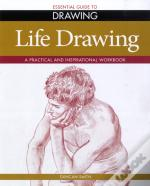 Essential Guide To Drawing: Life Drawing