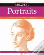 Essential Guide To Drawing Portrai