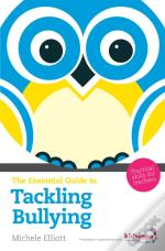 Essential Guide To Tackling Bullying