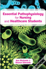 Essential Pathophysiology For Nursing And Healthcare Students