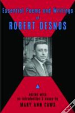 Wook.pt - Essential Poems And Writings Of Robert Desnos