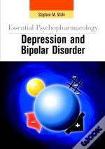 Essential Psychopharmacology Of Depression And Bipolar Disorder