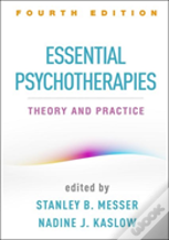 Essential Psychotherapies, Fourth Edition