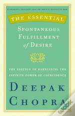 Essential Spontaneous Fulfillment Of Desire
