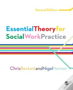 Wook.pt - Essential Theory For Social Work Practice