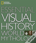 Essential Visual History Of World Mythology