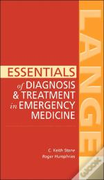 Essentials of Diagnosis and Treatment in Emergency Medicine
