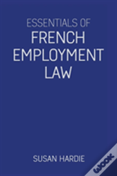 Essentials Of French Employment Law