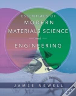 Wook.pt - Essentials Of Modern Materials Science And Engineering