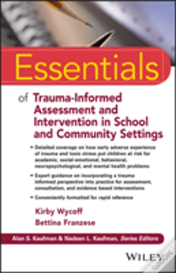 Wook.pt - Essentials Of Trauma Informed Assessment And Interventions In The Schools