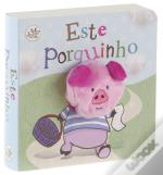 Este porquinho