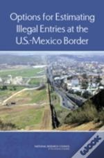 Estimating Illegal Entries At The U.S.-Mexico Border