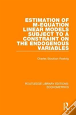 Wook.pt - Estimation Of M-Equation Linear Models Subject To A Constraint On The Endogenous Variables