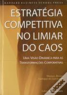 Estratégia Competitiva no Limiar do Caos
