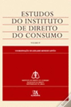 Wook.pt - Estudos do Instituto de Direito do Consumo - Volume IV