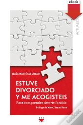 Estuve Divorciado Y Me Acogiste (Ebook-E