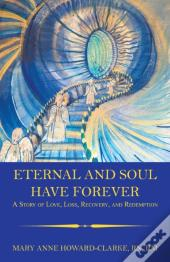 Eternal And Soul Have Forever