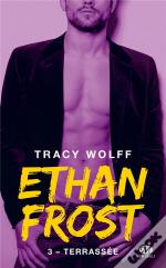 Ethan Frost, T3 : Terrassee
