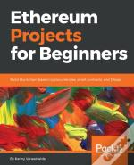 Ethereum Projects For Beginners
