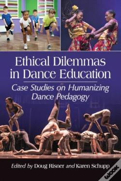Wook.pt - Ethical Dilemmas In Dance Education