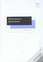 Ethical Issues In Mental Illness
