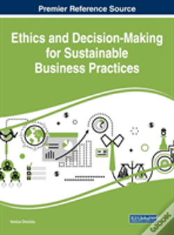 Wook.pt - Ethics And Decision-Making For Sustainable Business Practices