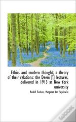 Ethics And Modern Thought; A Theory Of T