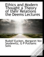 Ethics And Modern Thought A Theory Of Th