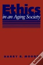 Ethics In An Aging Society