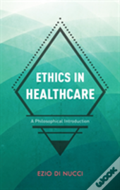 Ethics In Healthcare