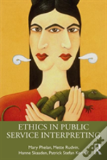 Ethics In Public Service Interpreting