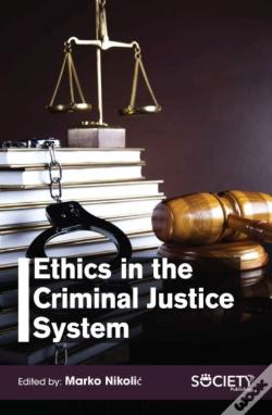 Wook.pt - Ethics In The Criminal Justice System