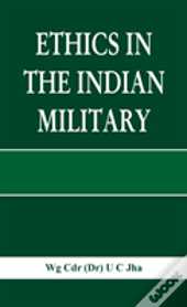 Ethics In The Indian Military