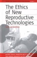 Ethics Of New Reproductive Technologies