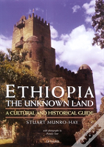 Ethiopia, The Unknown Land