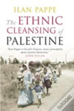 Ethnic Cleansing Of Palestine
