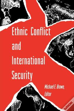Wook.pt - Ethnic Conflict And International Security