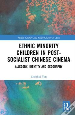 Wook.pt - Ethnic Minority Children In Post-Socialist Chinese Cinema