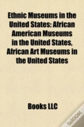 Ethnic Museums In The United States: Afr