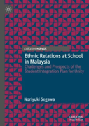 Ethnic Relations At School In Malaysia
