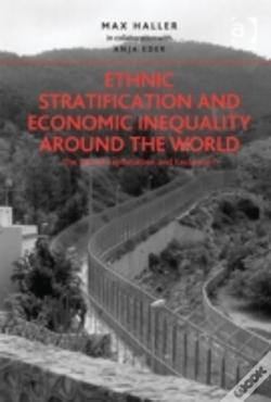 Wook.pt - Ethnic Stratification And Economic Inequality Around The World