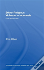 Ethno-Religious Violence In Indonesia