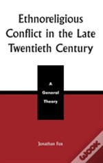 Ethnoreligious Conflict In The Late 20th Century
