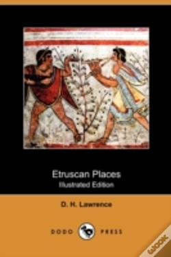 Wook.pt - Etruscan Places (Illustrated Edition) (D