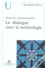 Etude De Communications : Le Dialogue Avec La Technologie