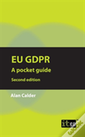 Eu Gdpr - A Pocket Guide, Second Edition